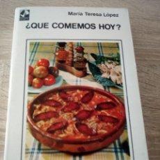 Libros de segunda mano: QUE COMEMOS HOY ? - EDITORIAL SUDAMERICANA - MARÍA TERESA LÓPEZ - 1º EDICIÓN 1971. Lote 121573983