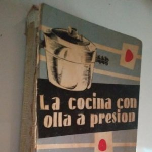LA COCINA CON OLLA A PRESIÓN. MARIA VIDAL. EDICIONES GINER 1957 - 396 páginas LIBROS DE COCINA