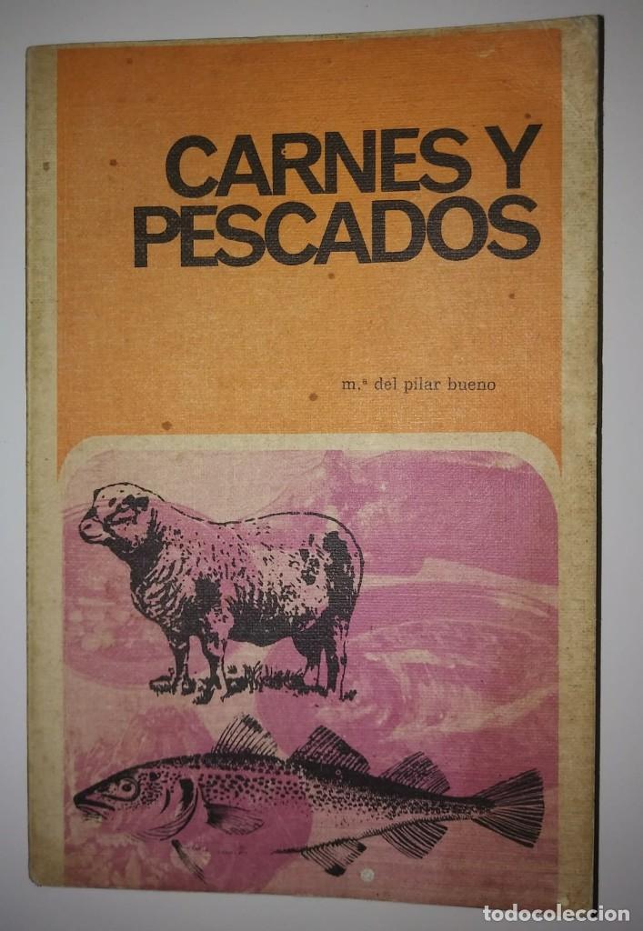 CARNES Y PESCADOS. Mª. del Pilar Bueno - 1969 - LIBROS DE COCINA - 122175331