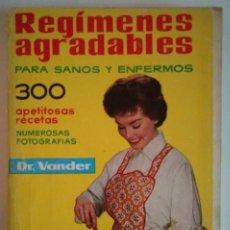 Libros de segunda mano: REGÍMENES AGRADABLES PARA SANOS Y ENFERMOS A. VANDER DEPOSITARIO AÑO 1976 - LIBROS DE COCINA R50. Lote 122182683