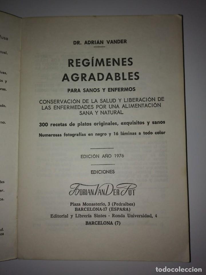 Libros de segunda mano: REGÍMENES AGRADABLES PARA SANOS Y ENFERMOS A. VANDER DEPOSITARIO AÑO 1976 - LIBROS DE COCINA R50 - Foto 3 - 122182683