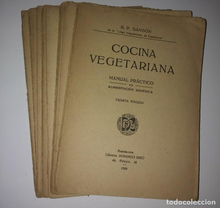 Libros de segunda mano: 1920 Cocina vegetariana. Manual práctico de alimentación higiénica. R.P. Sansón. 4ª edición - Foto 3 - 122184331