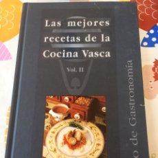 Libros de segunda mano: LAS MEJORES RECETAS DE LA COCINA VASCA - VOL II 2 - J L BARRENA - UN AÑO DE GASTRONOMÍA. Lote 122186863