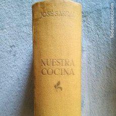 Second hand books - NUESTRA COCINA JOSE SARRAU. 4ª EDICION. - 122909791