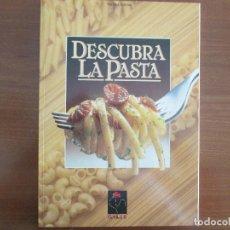 Libros de segunda mano: DESCUBRA LA PASTA. Lote 123057275