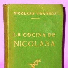 Libros de segunda mano: LA COCINA DE NICOLASA.. Lote 123400283