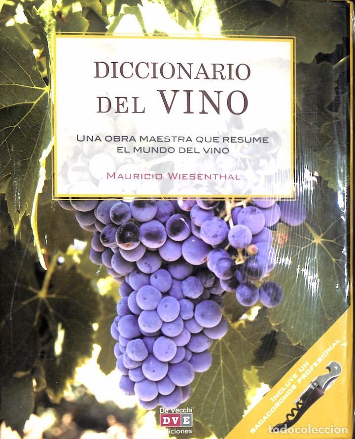 DICCIONARIO DEL VINO - UNA OBRA MAESTRA QUE RESUME EL MUNDO DEL VINO - MAURICIO WIESENTHAL (Libros de Segunda Mano - Cocina y Gastronomía)