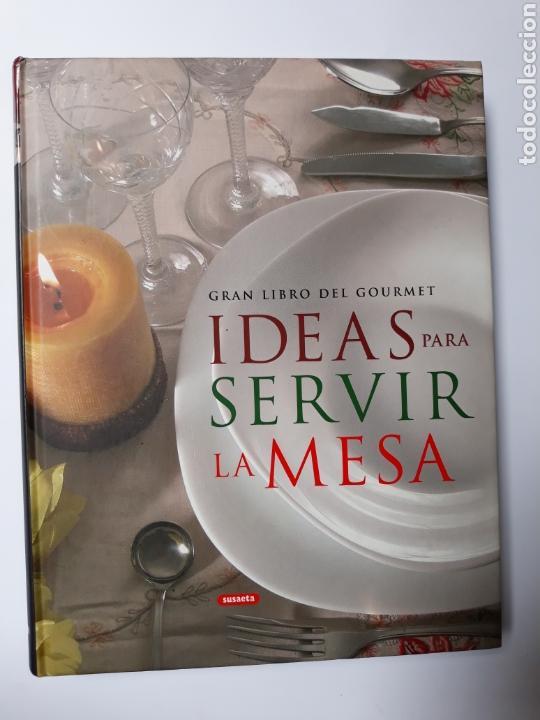 Cocina gran libro del Gourmet ideas para servir la mesa Annie Perrier  Robert Susaeta