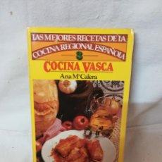 Libros de segunda mano: LIBRO COCINA VASCA ANA Mª CALERA 1981 BRUGUERA . Lote 124602791
