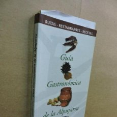 Livres d'occasion: GUÍA GASTRONÓMICA DE LA ALPUJARRA. ED. JUNTA DE ANDALUCÍA. ALMERÍA 1999. Lote 124620571