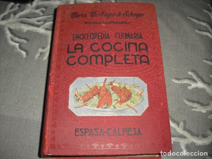 LIBRO COCINA LA COCINA COMPLETA ENCICLOPEDIA CULINARIA MARIA MESTAYER MARQUESA DE PARABERE (Libros de Segunda Mano - Cocina y Gastronomía)