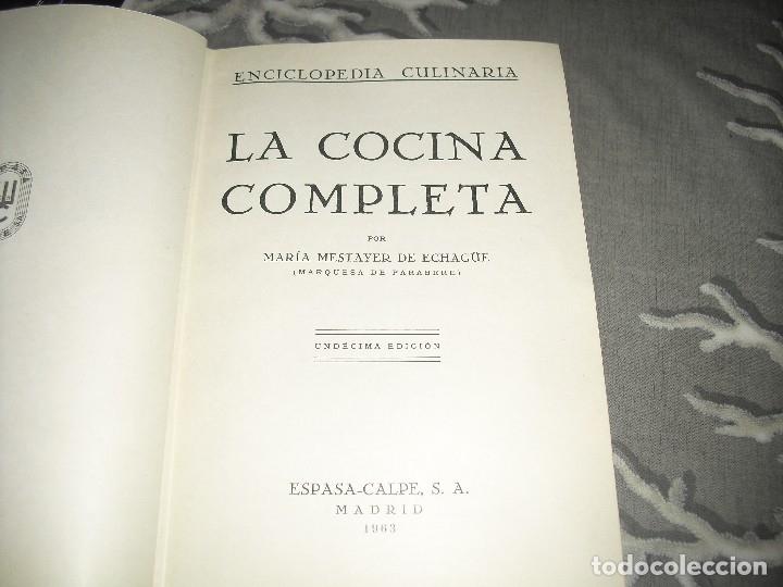 Libros de segunda mano: libro cocina LA COCINA COMPLETA ENCICLOPEDIA CULINARIA MARIA MESTAYER MARQUESA DE PARABERE - Foto 2 - 124644763