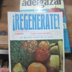 Libros de segunda mano: LIBRO ¡REGENERATE! LAS MEJORES FRUTAS DE LA SALUD NOVIEMBRE 1975 L-9309-273. Lote 125381139