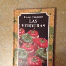 Libros de segunda mano: CÓMO PREPARAR LAS VERDURAS (EL ARTE DE COCINAR). Lote 125477976