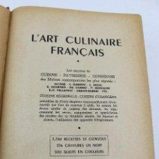 Libros de segunda mano: L- 4669. L'ART CULINAIRE FRANÇAIS. EN FRANCES. 1951. . Lote 125619351