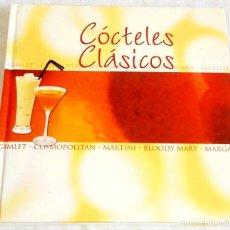 Libros de segunda mano: CÓCTELES CLÁSICOS - TIKAL EDICIONES. Lote 125699235