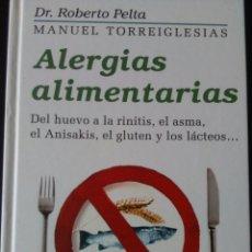 Libros de segunda mano - ALERGIAS ALIMENTARIAS. DR. ROBERTO PELTA. MANUEL TORREIGLESIAS. CÍRCULO DE LECTORES. GUÍAS PRÁCTICAS - 126363808