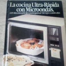 Libros de segunda mano: LA COCINA ULTRA RÁPIDA CON MICROONDAS - ED. TIEMPO LIBRE 1985 - TAPA DURA . Lote 126433727
