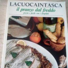 Libros de segunda mano: LA CUOCA IN TASCA - IL PRANZO DAL FREDDO - PRESTO E FACILE CON I SURGELATI - 1975. Lote 126434495
