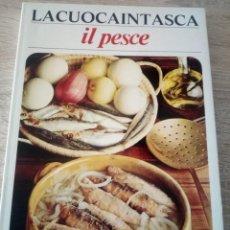 Libros de segunda mano: LA CUOCA IN TASCA - IL PESCE - 1974. Lote 126434651