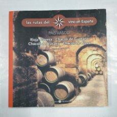 Libros de segunda mano: LAS RUTAS DEL VINO EN ESPAÑA. Nº 3. PAIS VASCO. RIOJA ALAVESA. CHACOLI DE GUETARIA. VIZCAYA. TDK235. Lote 126675035