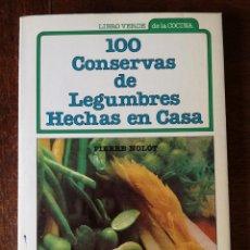 Libros de segunda mano: 100 CONSERVAS DE LEGUMBRES HECHAS EN CASA LIBRO VERDE DE LA COCINA ARÍN NUEVO. Lote 126810499