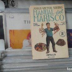 Libros de segunda mano: MANUAL DE MARISCO,JORGE - VICTOR SUEIRO. Lote 127198975