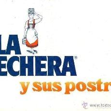 Libros de segunda mano: LA LECHERA Y SUS POSTRES. [BARCELONA], [NESTLÉ], [1981] RARO EN EL MERCADO.. Lote 127408479