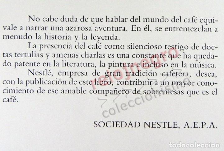 Libros de segunda mano: EL LIBRO DEL CAFÉ - PRECIOSO - NÉSTOR LUJÁN - HISTORIA ALIMENTO GASTRONOMÍA ESPAÑA EUROPA UTENSILIOS - Foto 2 - 127566635