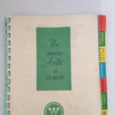 Libros de segunda mano: UN NUEVO ARTE DE COMER - LIBRO DE RECETAS DE COCINA - 1961. Lote 127779090