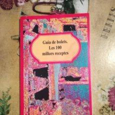 Libros de segunda mano: GUIA DE BOLETS. LES 100 MILLORS RECEPTES. Lote 128424719