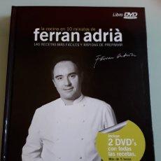Libros de segunda mano: LA COCINA EN 10 MINUTOS DE FERRAN ADRIÁ / INCLUYE 2 DVDS. Lote 128692455