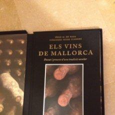Libros de segunda mano: ELS VINS DE MALLORCA. PASSAT I PRESENT D'UNA TRADICIÓ SECULAR (IÑIGO M. DE RADA, GUILLERMO SOLER). Lote 128746268