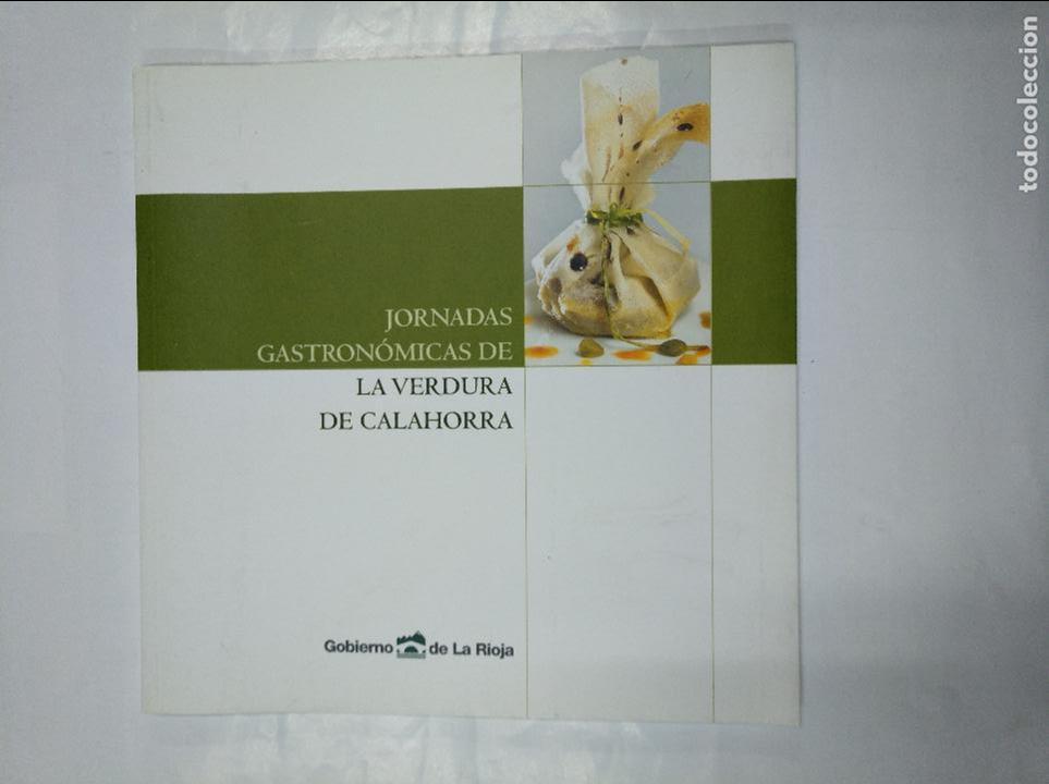 JORNADAS GASTRONOMICAS DE LA VERDURA DE CALAHORRA. GOBIERNO DE LA RIOJA. TDK350 (Libros de Segunda Mano - Cocina y Gastronomía)