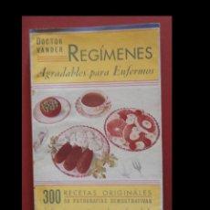 Libros de segunda mano: REGIMENES AGRADABLES PARA ENFERMOS. DR. ADRIAN VANDER. Lote 129125087