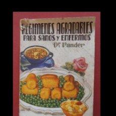 Libros de segunda mano: REGIMENES AGRADABLES PARA SANOS Y ENFERMOS. DR. ADRIAN VANDER. Lote 129136811