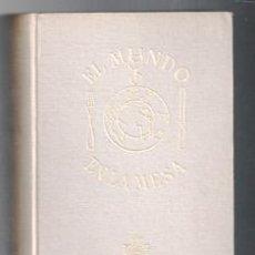 Libros de segunda mano: EL MUNDO EN LA MESA, DORÉ OGRIZEK. Lote 129403503