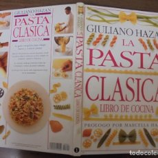 Libros de segunda mano: LA PASTA CLASSICA LIBRO DE COCINA VOL.1 GIULIANO HAZAN EDICIONES PRIMERA PLANA GRUPO ZETA. Lote 197673533