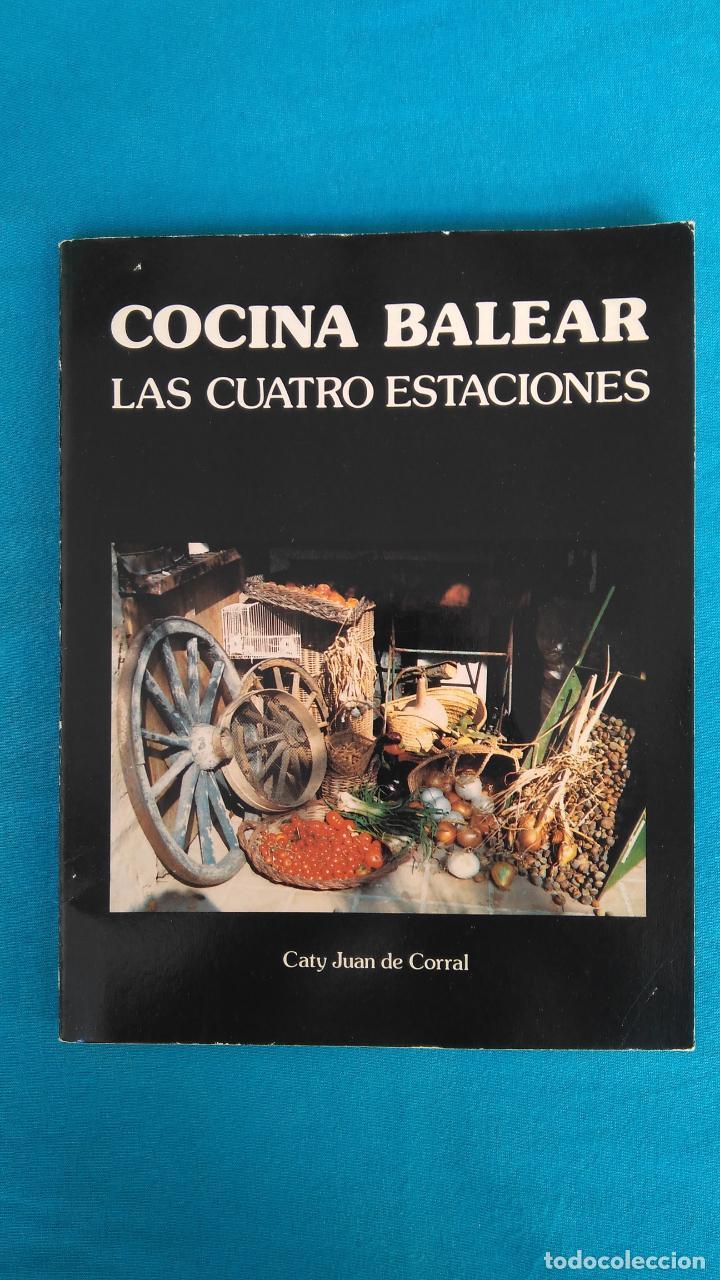 COCINA BALEAR - LAS CUATRO ESTACIONES (Libros de Segunda Mano - Cocina y Gastronomía)