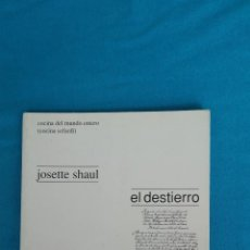 Libros de segunda mano: EL DESTIERRO Y LA SIMIENTE. Lote 130249010