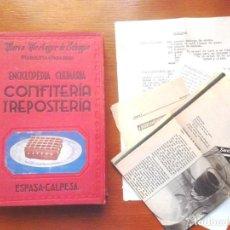 Libros de segunda mano: ENCICLOPEDIA CULINARIA CONFITERÍA Y REPOSTERÍA MARIA MESTAYER DE ECHAGÜE (MARQUESA DE PARABERE) 1950. Lote 130374554