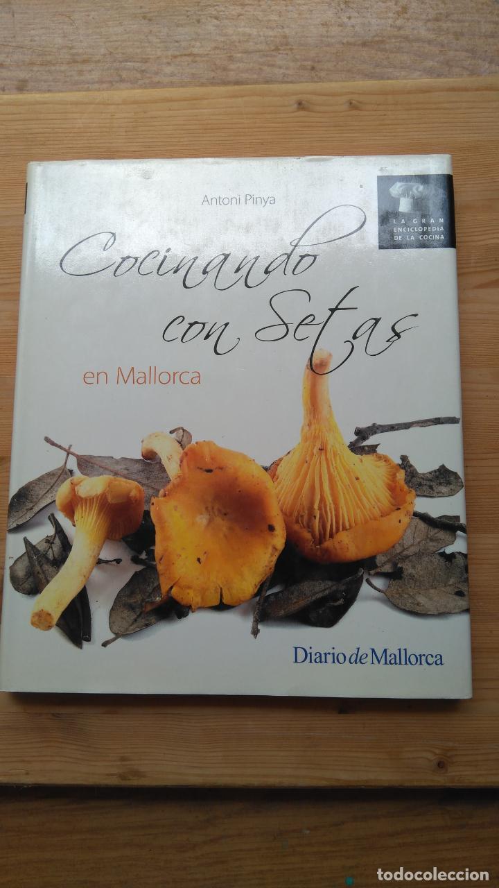 COCINANDO CON SETAS EN MALLORCA (Libros De Segunda Mano   Cocina Y  Gastronomía)
