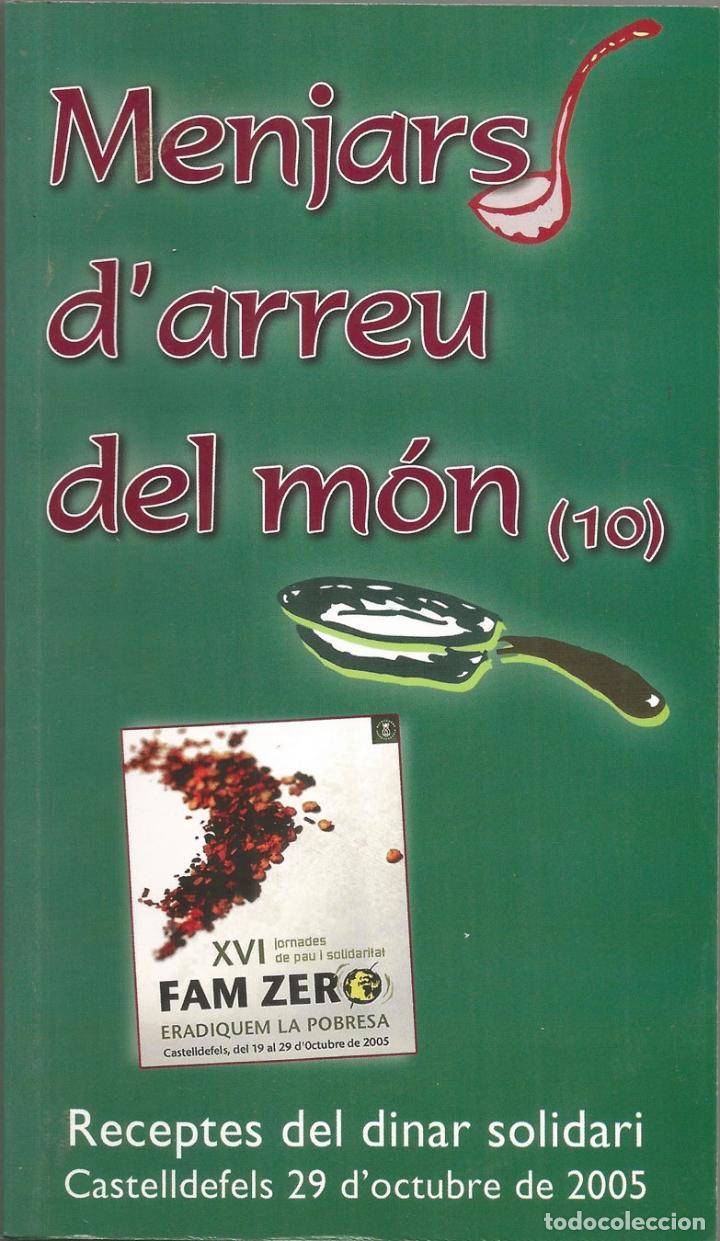 MENJARS D'ARREU DEL MÓN - RECEPTES DEL DINAR SOLIDARI (Libros de Segunda Mano - Cocina y Gastronomía)