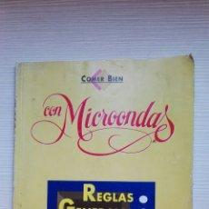Libros de segunda mano: COMER BIEN CON MICROONDAS. Lote 131464339