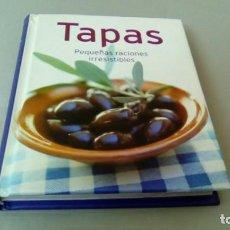 Libros de segunda mano: TAPAS. PEQUEÑAS RACIONES IRRESISTIBLES. Lote 131576606
