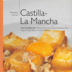 Libros de segunda mano: NUESTRA COCINA. CASTILLA - LA MANCHA. Lote 132277470