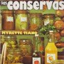 Libros de segunda mano: TIANO, MYRETTE: LAS CONSERVAS. MADRID, 1979.. Lote 132288890