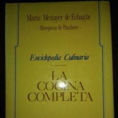 Libros de segunda mano: LA COCINA COMPLETA. ENCICLOPEDIA CULINARIA. MARÍA MESTAYER DE ECHAGÜE. MARQUESA DE PARABERE. ESPASA. Lote 132310990