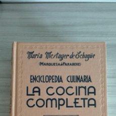 Gebrauchte Bücher - La cocina completa. Enciclopedia Culinaria. Maria Mestayer. Marquesa de Parabere. - 132727119