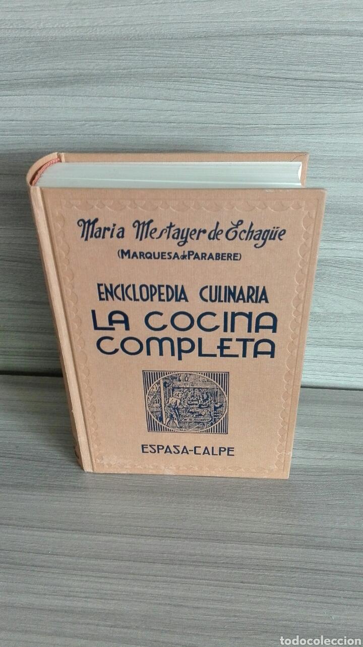 Libros de segunda mano: La cocina completa. Enciclopedia Culinaria. Maria Mestayer. Marquesa de Parabere. - Foto 4 - 132727119